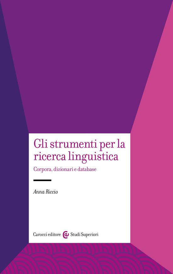 Gli strumenti per la ricerca linguistica